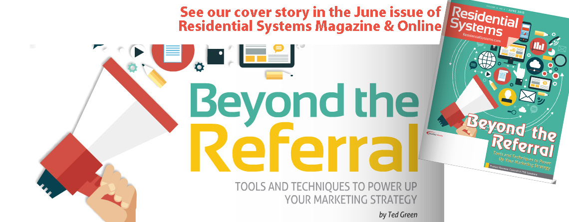 Beyond the Referral; Tools and Techniques to Power Up Your Marketing Strategy
